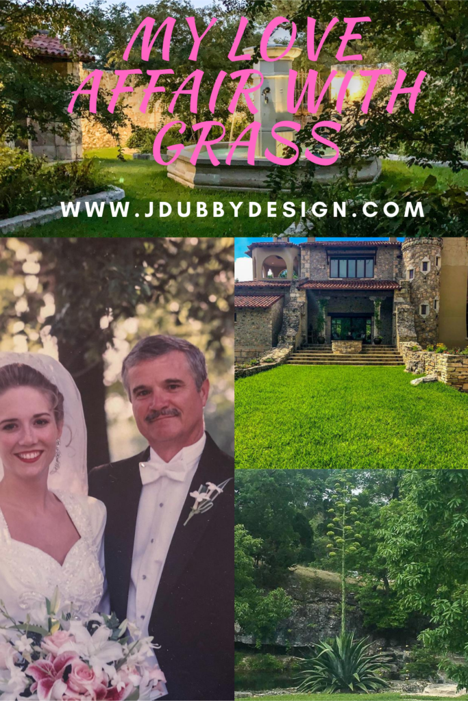 story about a girl and her father's love for St. Augustine grass - J Dub By Design
